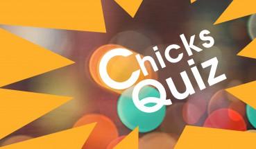 (extra) Chicks Quiz voor de Exxact Luisteraars!