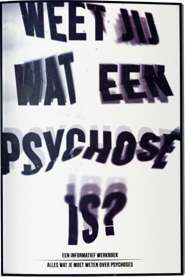 18 feb. Een psychose, wat is dat?
